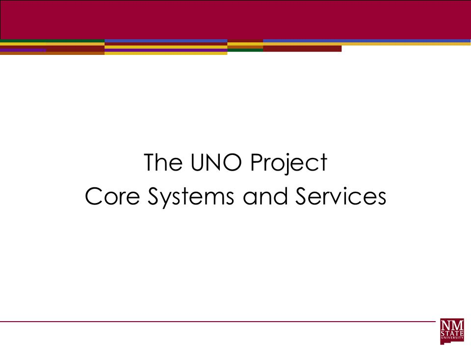 Core Systems and Services