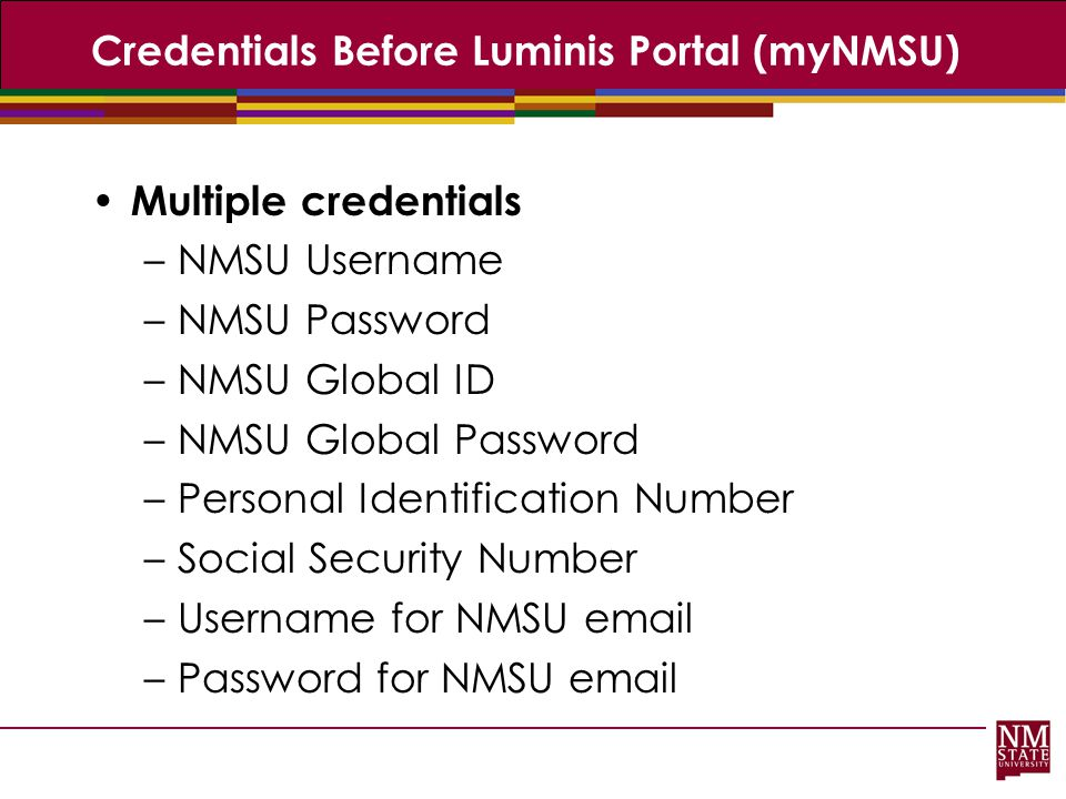 Credentials Before Luminis Portal (myNMSU)