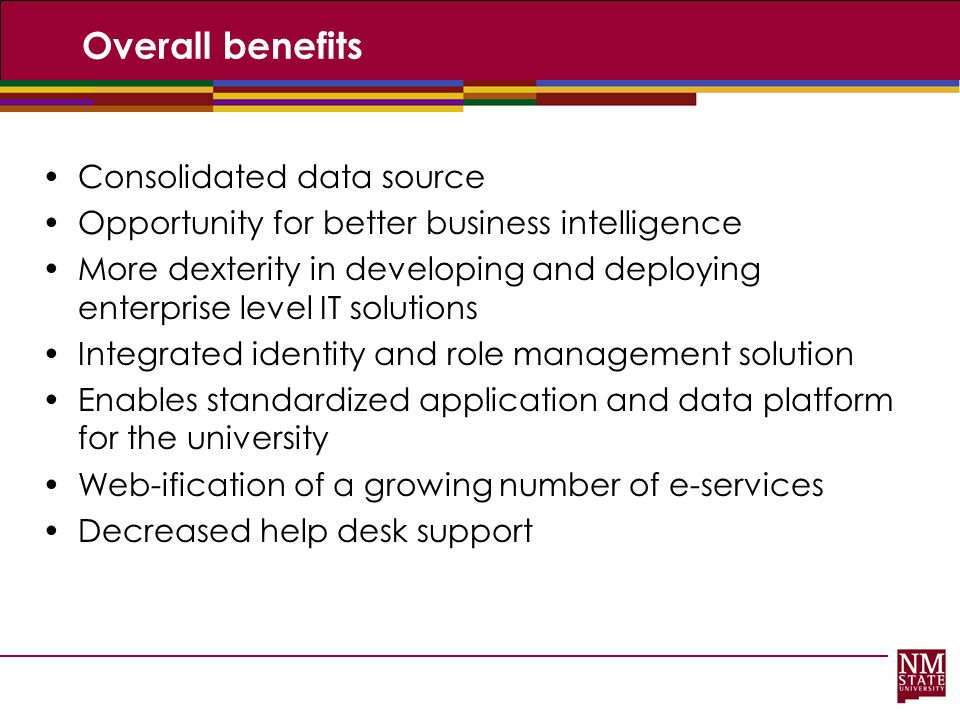 Overall benefits Consolidated data source