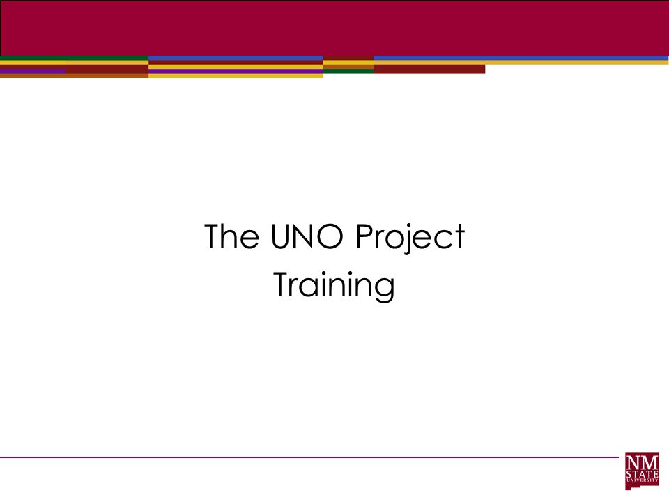The UNO Project Training