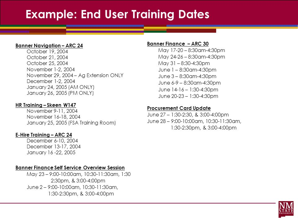 Example: End User Training Dates