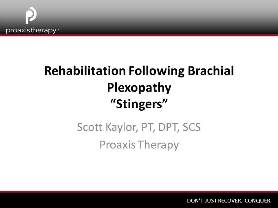 Rehabilitation Following Brachial Plexopathy Stingers