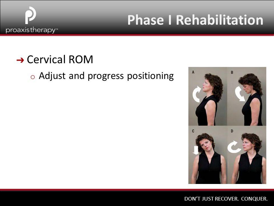 Phase I Rehabilitation