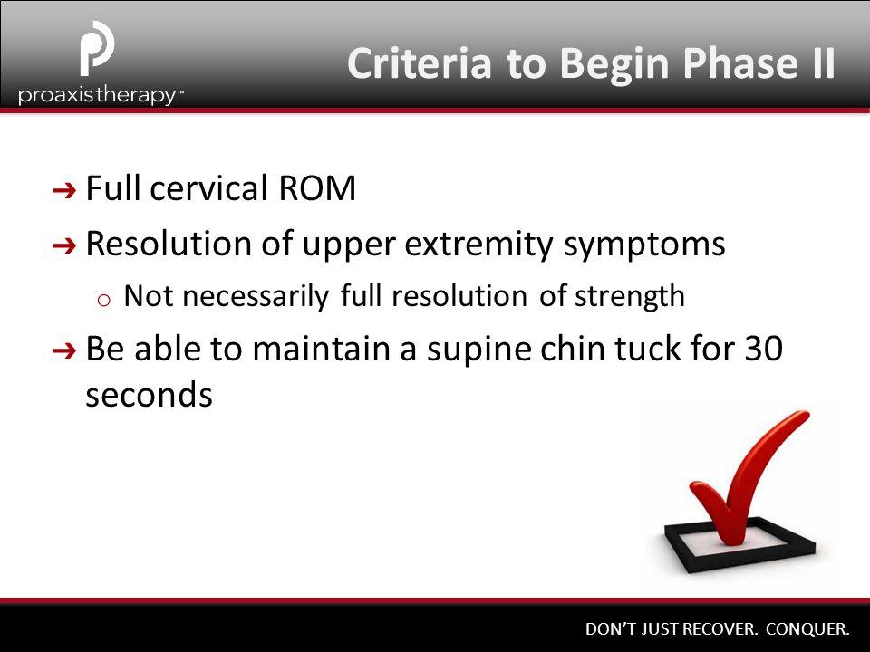 Criteria to Begin Phase II