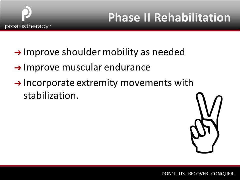 Phase II Rehabilitation