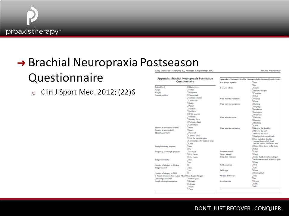 Brachial Neuropraxia Postseason Questionnaire