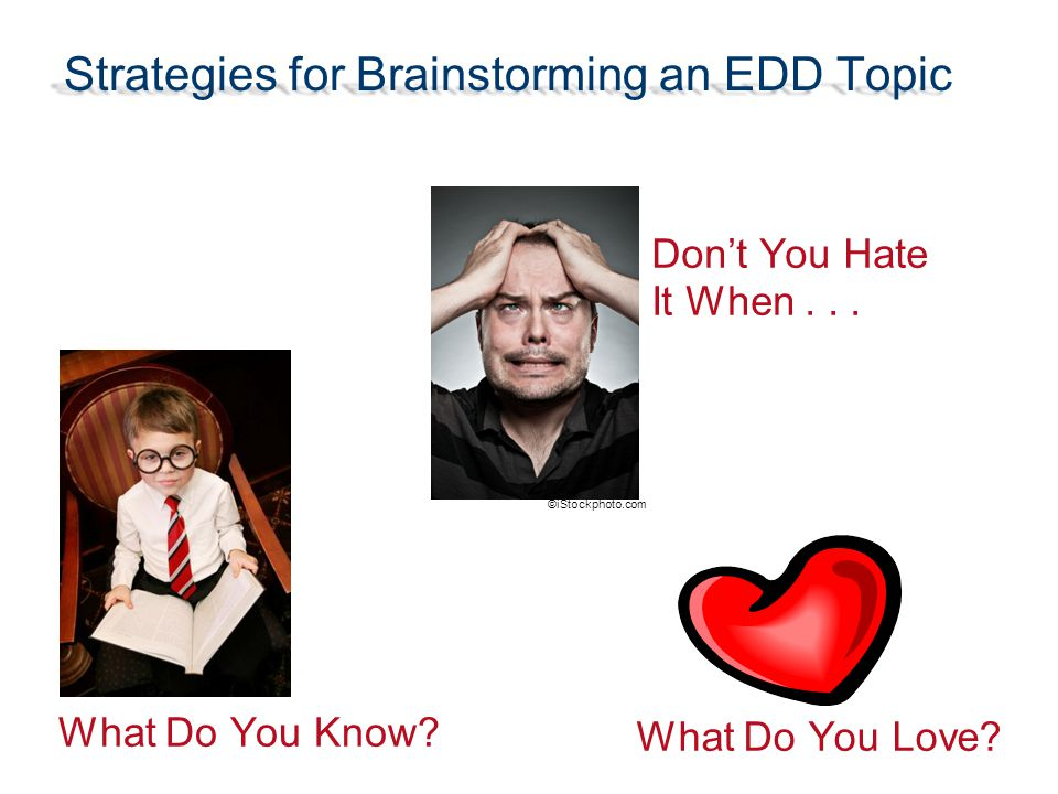 Strategies for Brainstorming an EDD Topic