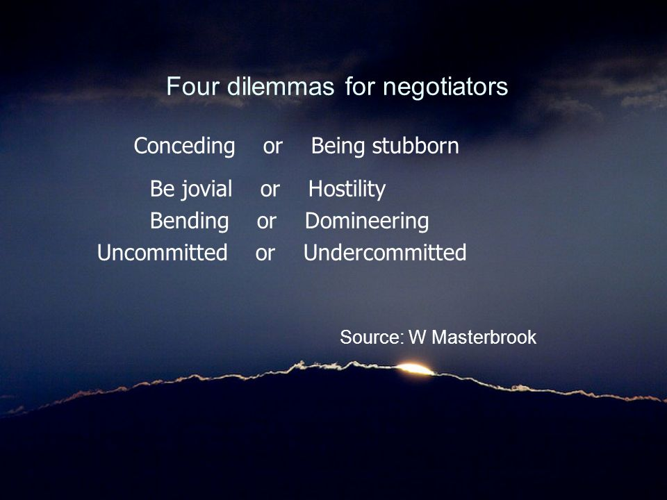Four dilemmas for negotiators