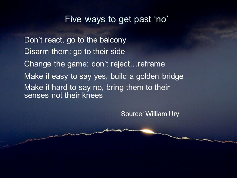 Five ways to get past 'no'