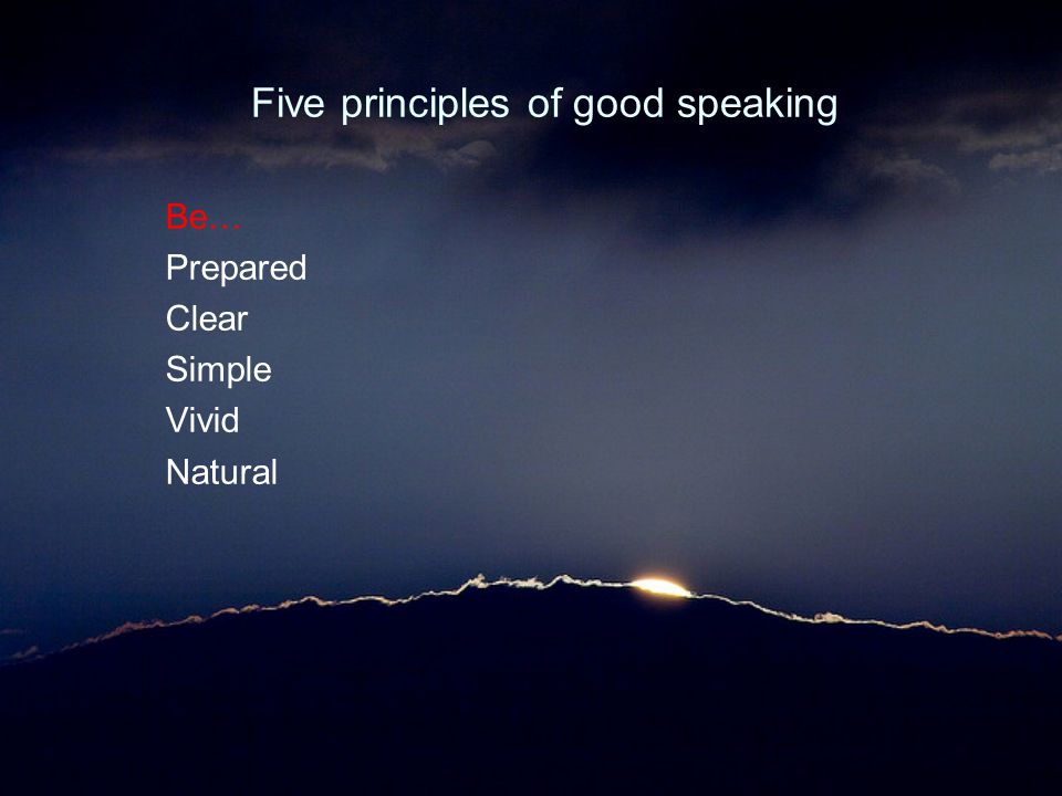 Five principles of good speaking