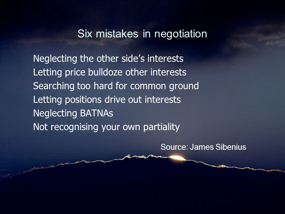 Six mistakes in negotiation