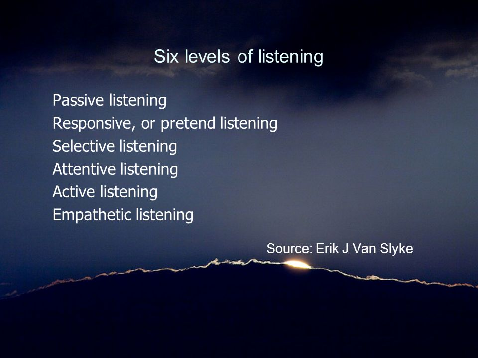 Six levels of listening
