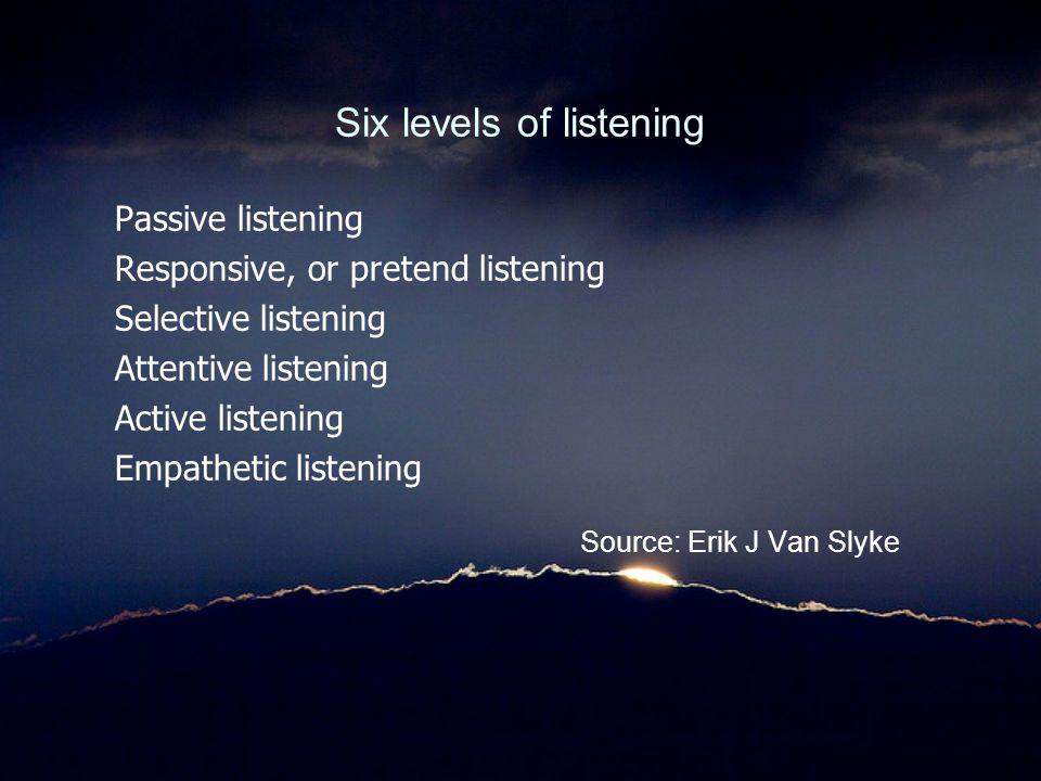 Six levels of listening