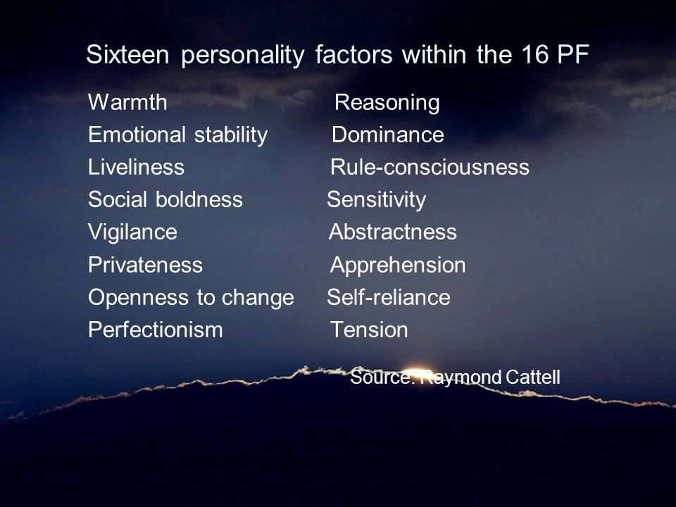 Sixteen personality factors within the 16 PF