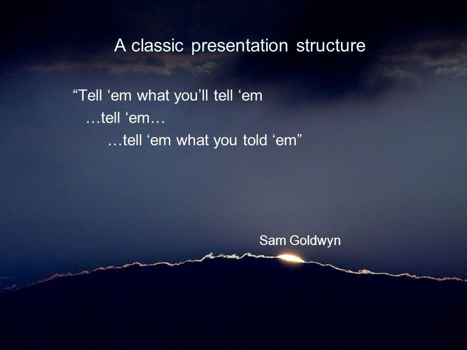 A classic presentation structure