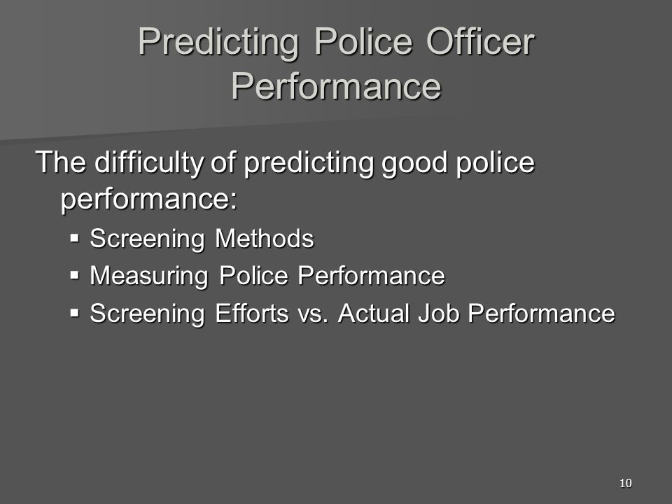 Predicting Police Officer Performance
