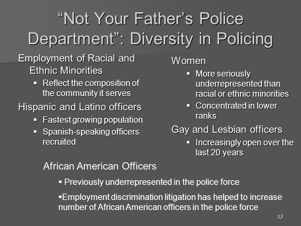 Not Your Father's Police Department : Diversity in Policing