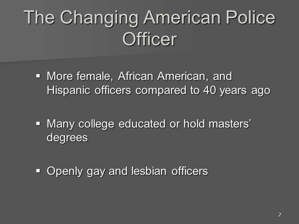 The Changing American Police Officer