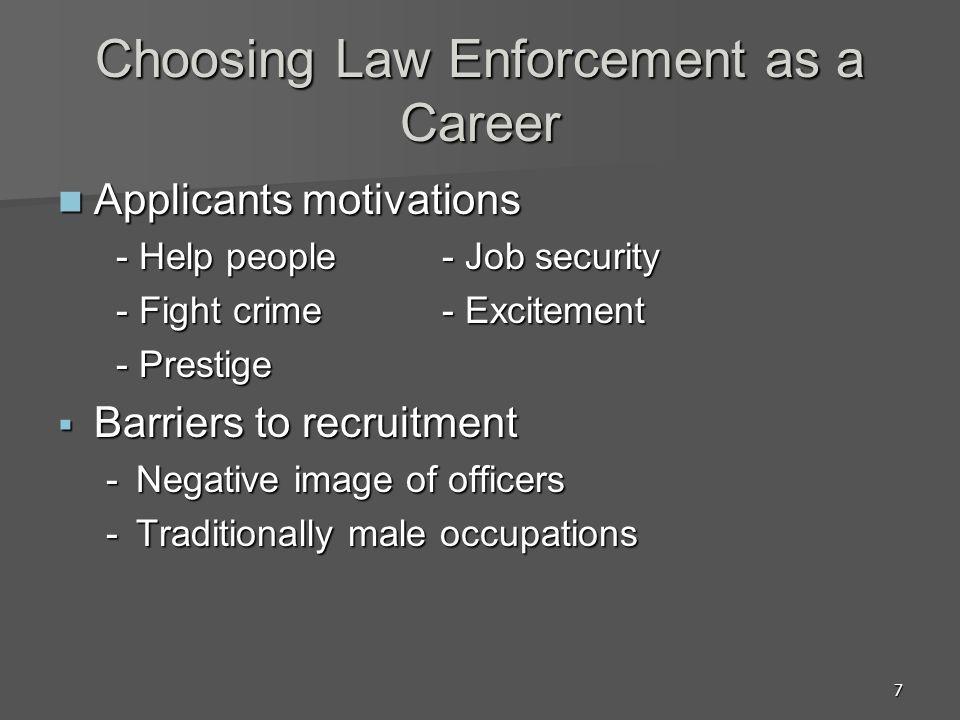 Choosing Law Enforcement as a Career