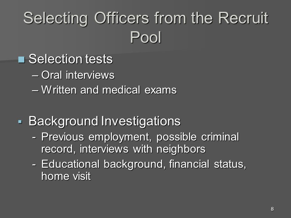 Selecting Officers from the Recruit Pool