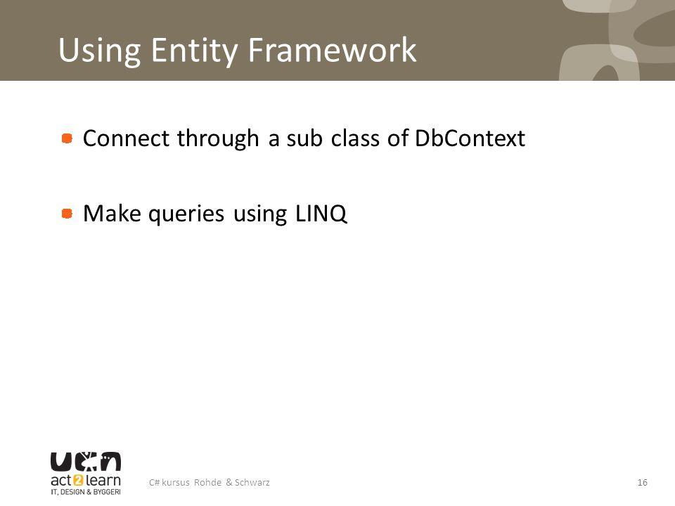 Using Entity Framework