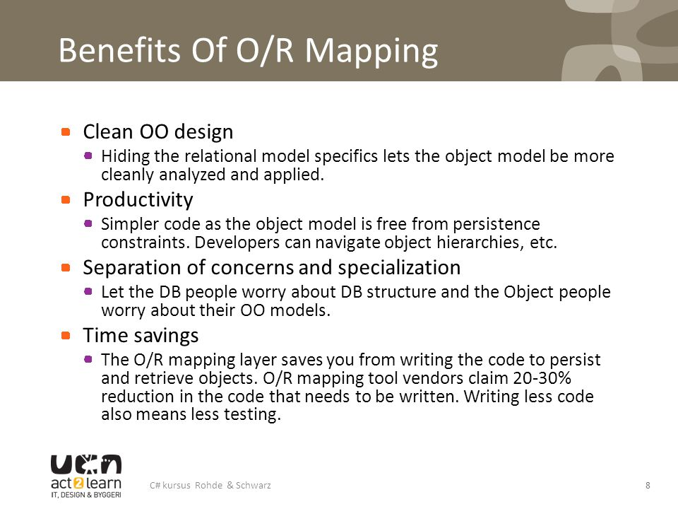 Benefits Of O/R Mapping