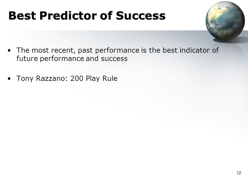 Best Predictor of Success