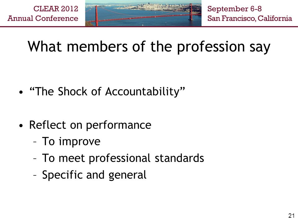 What members of the profession say