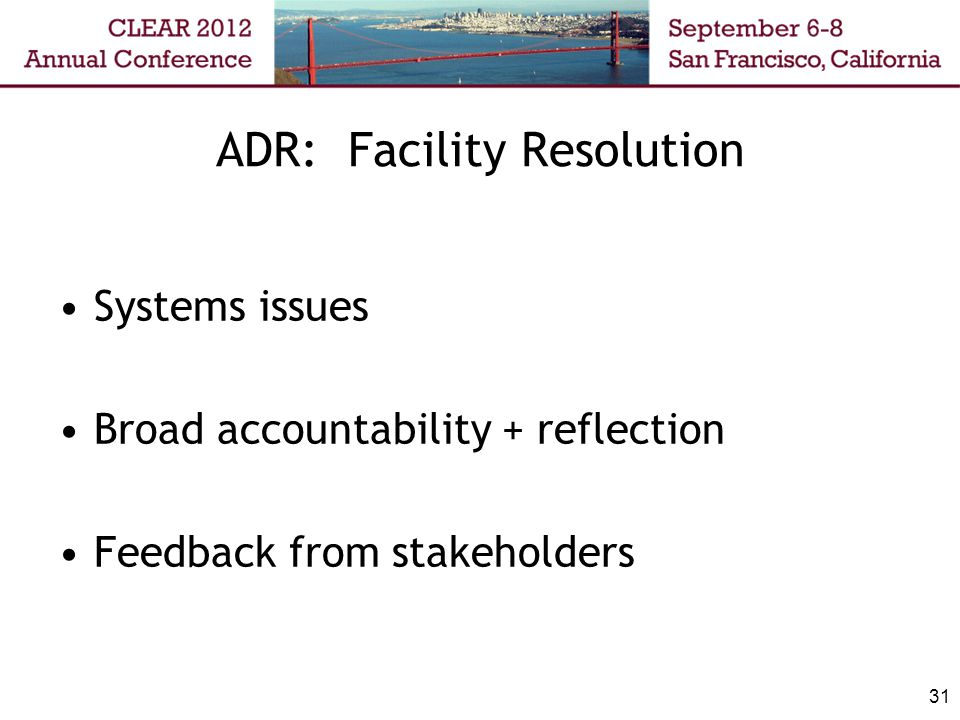 ADR: Facility Resolution