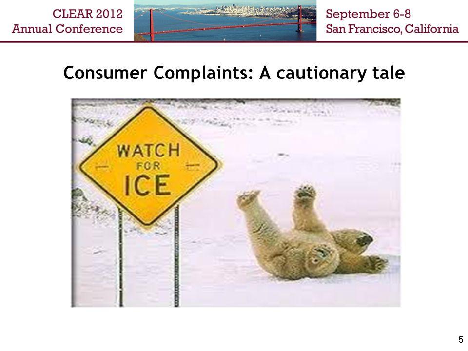 Consumer Complaints: A cautionary tale