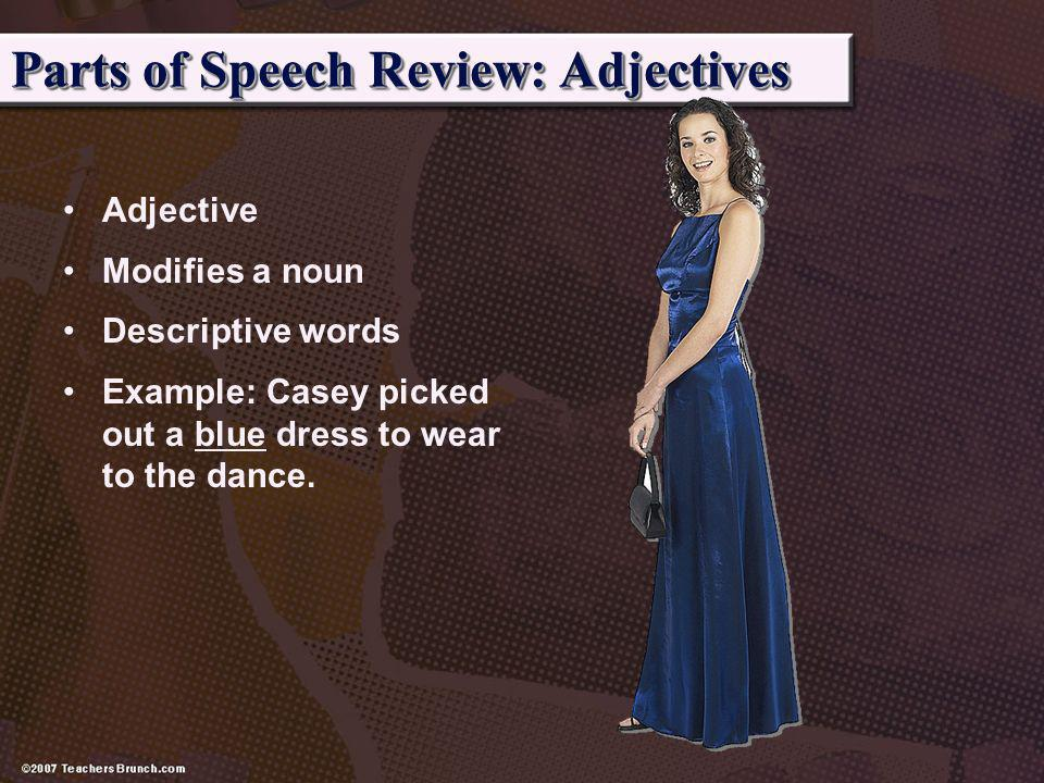 Parts of Speech Review: Adjectives