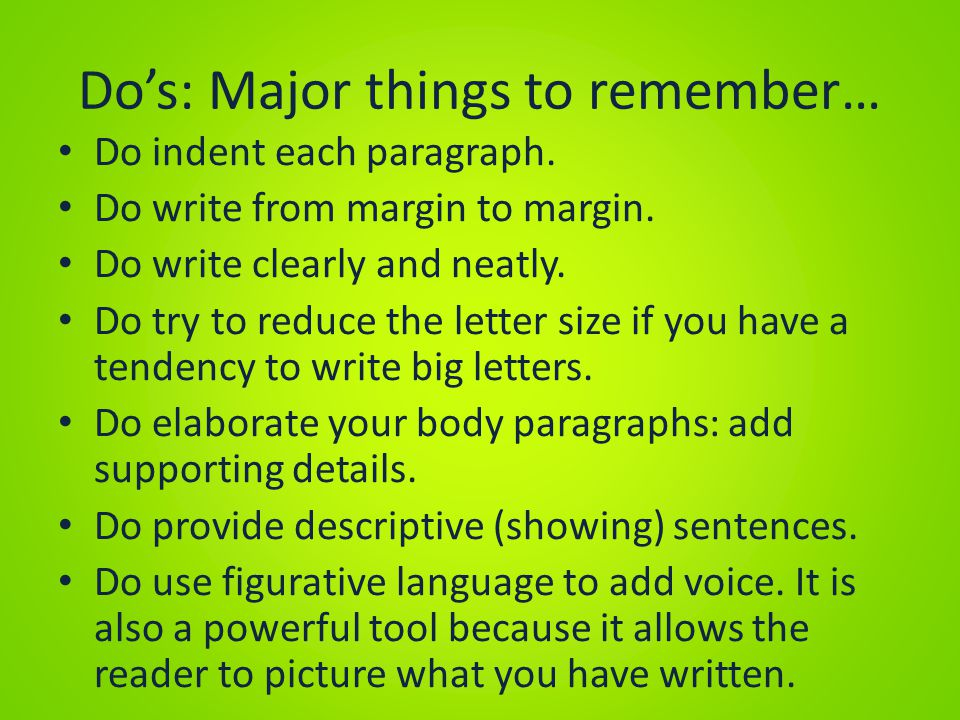 Do's: Major things to remember…
