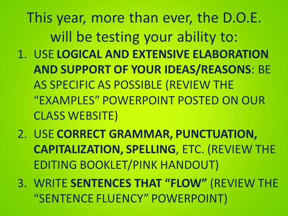 This year, more than ever, the D.O.E. will be testing your ability to: