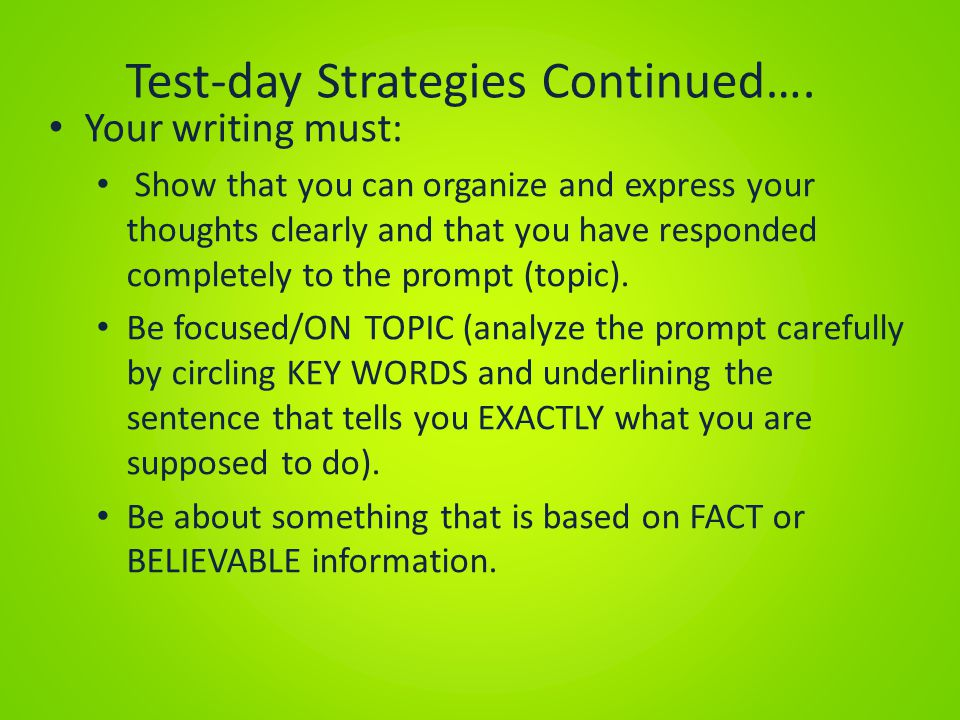 Test-day Strategies Continued….