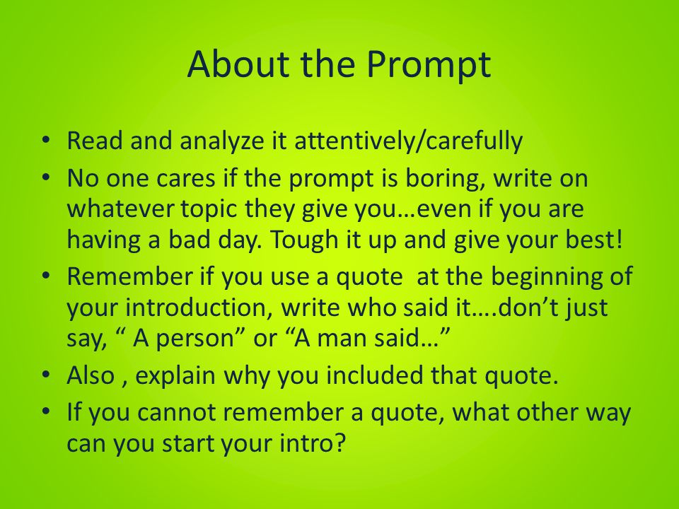 About the Prompt Read and analyze it attentively/carefully