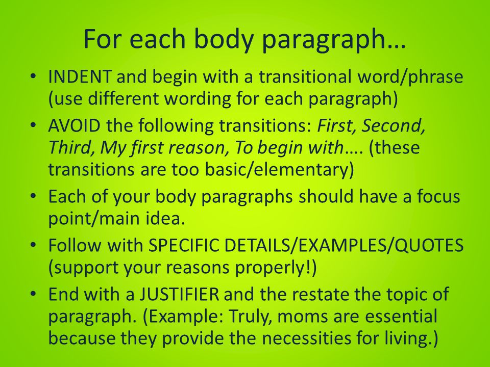 For each body paragraph…