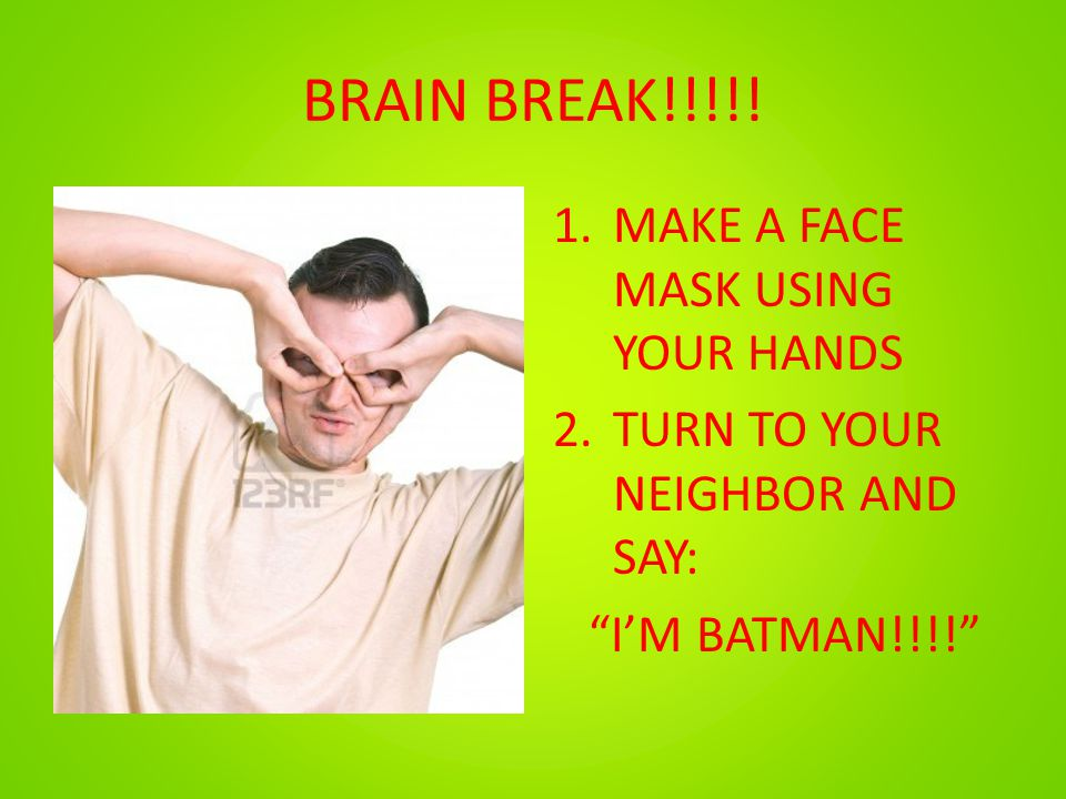 BRAIN BREAK!!!!! MAKE A FACE MASK USING YOUR HANDS