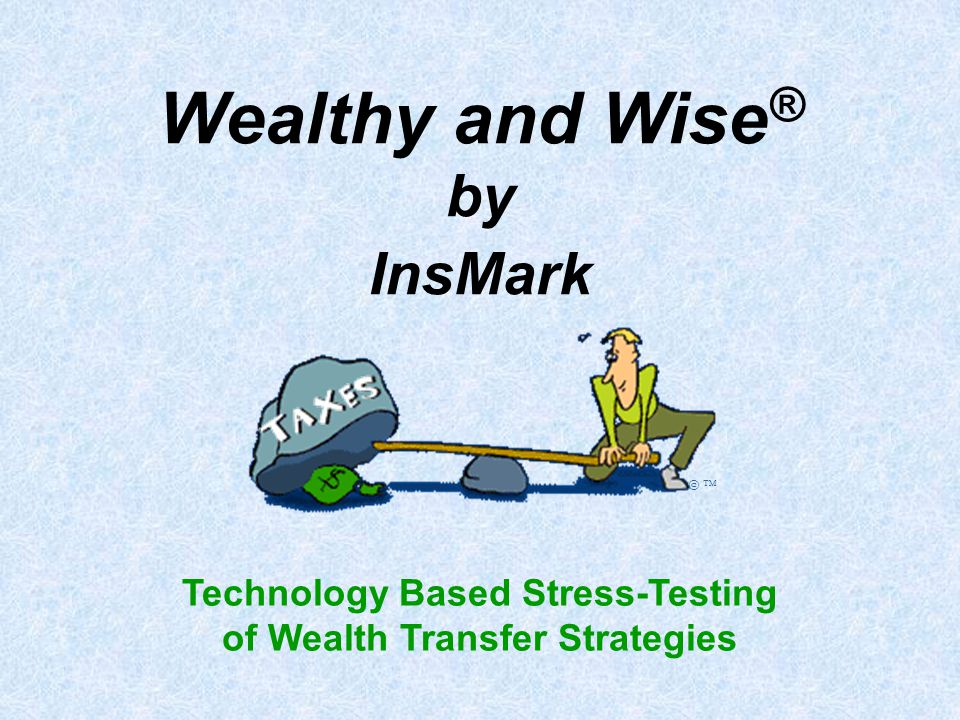 Technology Based Stress-Testing of Wealth Transfer Strategies