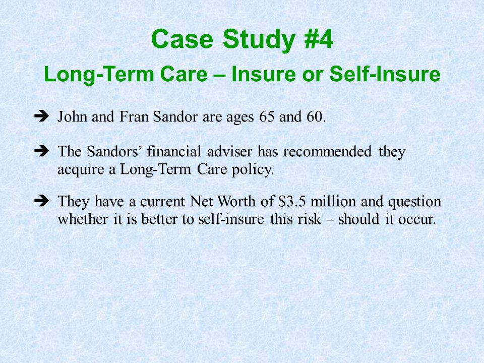 Long-Term Care – Insure or Self-Insure