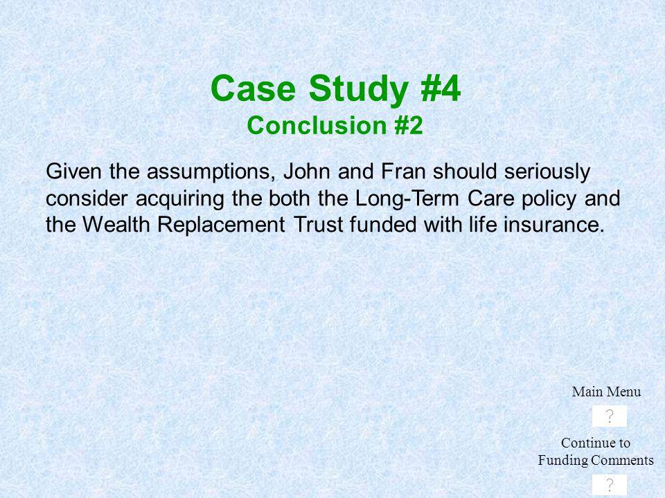 Case Study #4 Conclusion #2