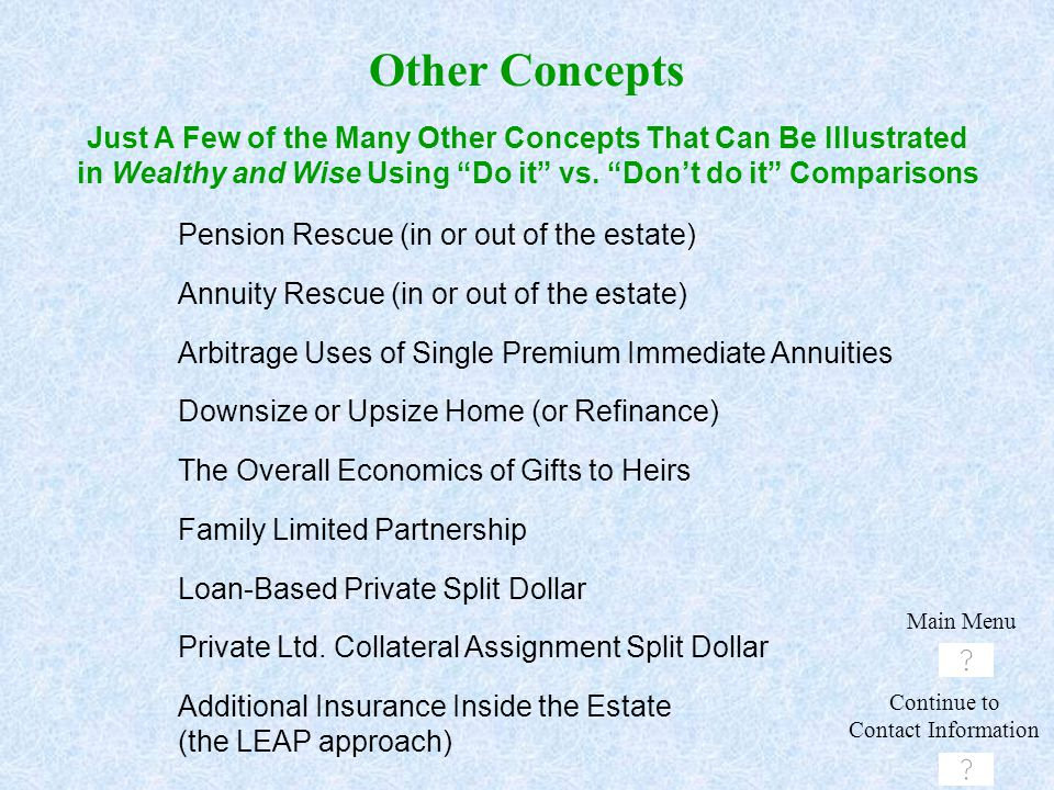 Other Concepts Just A Few of the Many Other Concepts That Can Be Illustrated in Wealthy and Wise Using Do it vs. Don't do it Comparisons.