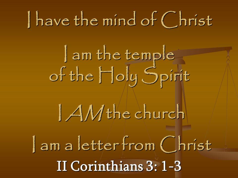 I have the mind of Christ