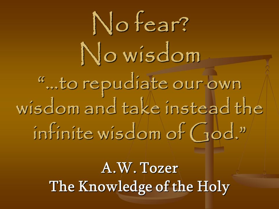 A.W. Tozer The Knowledge of the Holy