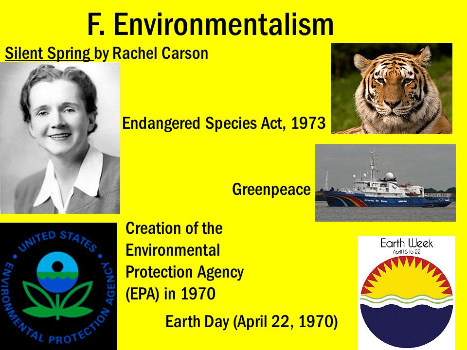 F. Environmentalism Silent Spring by Rachel Carson