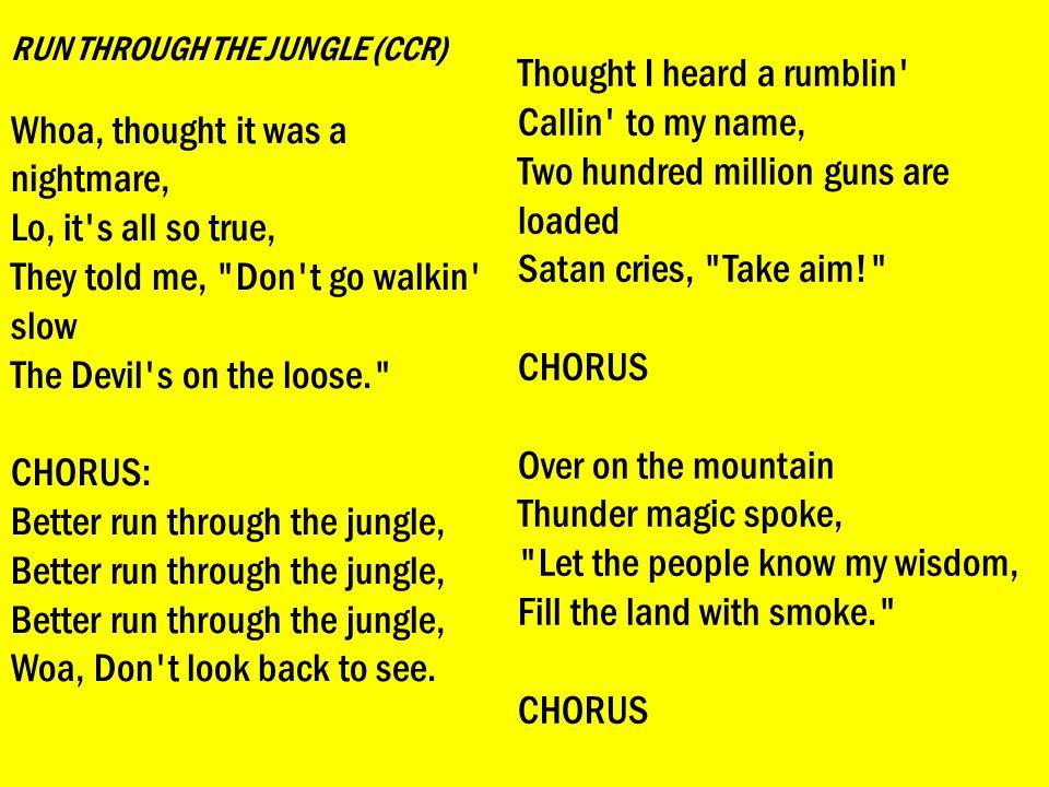 RUN THROUGH THE JUNGLE (CCR)