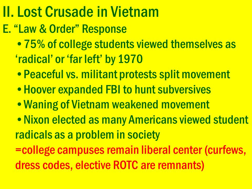 II. Lost Crusade in Vietnam