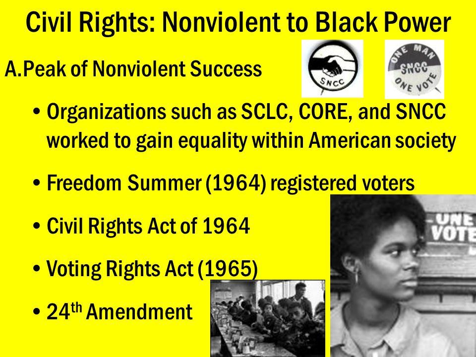 Civil Rights: Nonviolent to Black Power