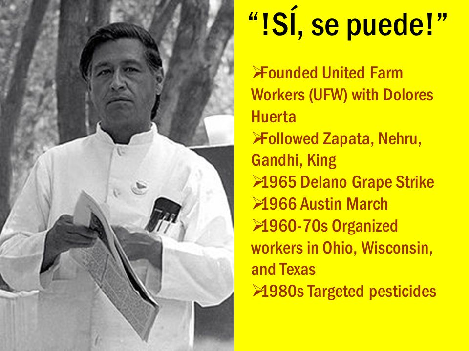 !SÍ, se puede! Founded United Farm Workers (UFW) with Dolores Huerta