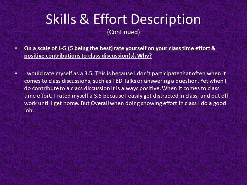 Skills & Effort Description (Continued)