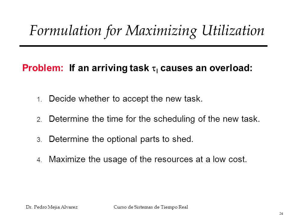 Formulation for Maximizing Utilization